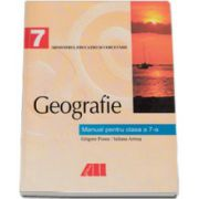 Geografie. Manual pentru clasa a VII-a, Grigore Posea