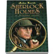 Sherlock Holmes si printesa araba