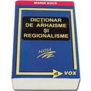 Marin Buca, Dictionar de arhaisme si regionalisme