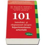William Manger, 101 Intrebari si raspunsuri despre hipertensiunea arteriala