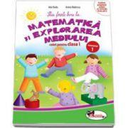 Matematica si explorarea mediului, caiet pentru clasa I - Semestrul 1 (Anina Badescu si Mihaela-Ada Radu)