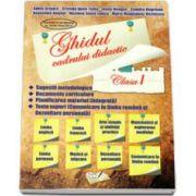 Ghidul cadrului didactic. Clasa I - Adina Grigore
