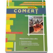 Comert, manual pentru clasa a IX-a. Filiera tehnologica, profil SERVICII