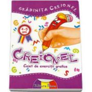 Creionel. Caiet de exerctii grafice grupa mijlocie 4-5 ani (Gradinita Creionel)