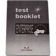 Curs de limba engleza. Enterprise Plus Pre-Intermediate. TEST BOOKLET