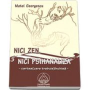 Nici zen, nici psihanaliza– cartea care (trebuie) inchisa