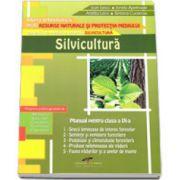 Silvicultura, manual pentru clasa a IX-a. Filiera tehnologica, profil resurse naturale si protectia mediului