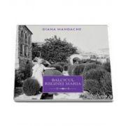 Balcicul Reginei Maria - Colectia: Carti Regale