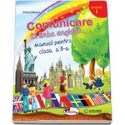 Comunicare in limba engleza, manual pentru clasa a II-a - Semestrul I (Cristina Johnson)