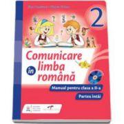 Comunicare in limba romana, manual pentru clasa a II-a. Partea intai (Semestrul I)