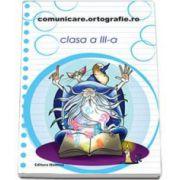 Concursul. Comunicare. Ortografie. ro 2014-2015, pentru clasa a III-a