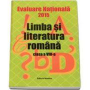 Maria Emilia Goian, Evaluarea Nationala 2015 - Limba si literatura romana pentru clasa a VIII-a
