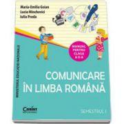 Manual pentru clasa a II-a. Comunicare in Limba Romana - Semestrul I (Maria Emilia Goian)
