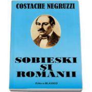 Sobieski si Romanii - Costache Negruzzi