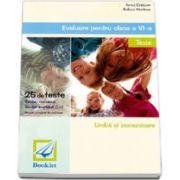 Evaluare pentru clasa a VI-a. Limba si comunicare si Limba engleza in 25 de teste