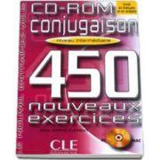 Curs de limba franceza Conjugaison 450 Nouveaux Exercises CD-ROM Niveau Intermediaire