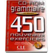 Curs de limba franceza Grammaire 450 Nouveaux Exercises CD-ROM Niveau Debutant