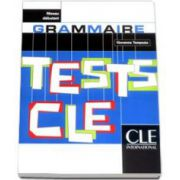 Teste pentru limba franceza CLE Tests - Grammaire. Niveau Debutant