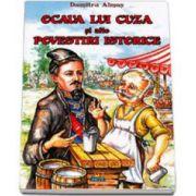 Dumitru Almas, Ocaua lui Cuza si alte Povestiri Istorice