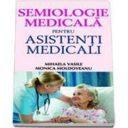 Semiologie medicala pentru asistentii medicali