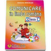 Comunicare in limba romana, pentru clasa I - Mariana Morarasu