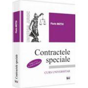 Contractele speciale. Curs universitar - Editia a V-a, revazuta si adaugita - Florin Motiu