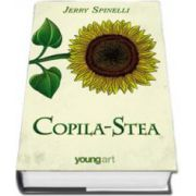 Jerry Spinelli, Copila-Stea. Editie cartonata