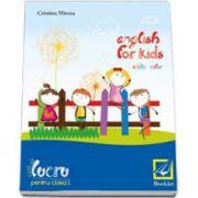 Mircea Cristina, English for kids Caiet de lucru clasa pentru clasa a I-a. Editie color