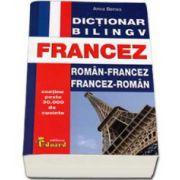 Dictionar bilingv Francez. Roman-Francez si Francez-Roman. Contine peste 30.000 de cuvinte
