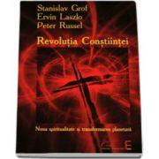 Revolutia constiintei. Noua spiritualitate si transformarea planetara
