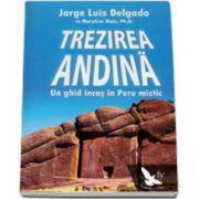 Jorge Luis Delgado, Trezirea Andina. Un ghid inas in Peru mistic