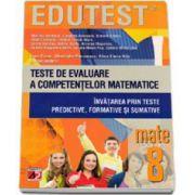 Alina Elena Nitu, Teste de evaluare a competentelor matematice. Invatarea prin teste predictive, formative si sumative clasa a VIII-a