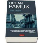 Orhan Pamuk, Casa tacerii - Premiul Nobel pentru Literatura 2006