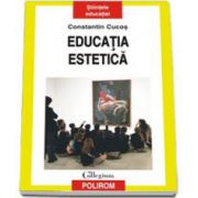 Constantin Cucos, Educatia estetica