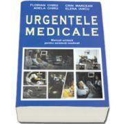 Urgentele medicale. Manual-Sinteza pentru asistentii medicali. Editia a II-a revizuita si adaugita