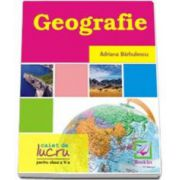 Geografie - caiet de lucru pentru clasa a 5-a (Barbulescu Adriana)