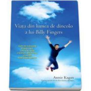 Viata din lumea de dincolo a lui Billy Fingers. Cum mi-a dovedit fratele meu, care cat a trait a fost un baiat rau, ca exista viata dupa moarte