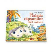 Zully Mustafa, Balada capsunilor fara culoare (Editie cartonata)