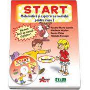 START. Matematica si explorarea mediului pentru clasa I. Semestrul I (Roxana Gavrila)