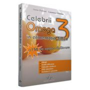 Celebrii Omega 3 - In alimentatia zilnica
