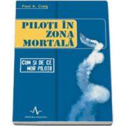 Piloti in zona mortala - Cum si de ce mor pilotii