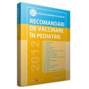 Recomandari de vaccinare in pediatrie