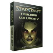Star Craft - Volumul I - Cruciada lui Liberty