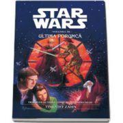 Star Wars-Ultima Porunca (Trilogia Ultimul Lord al Intunericului)