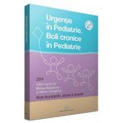 Urgente in pediatrie. Boli cronice in pediatrie 2014