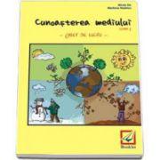 Cunoasterea mediului - Caiet de lucru pentru clasa I (Mirela Ilie)