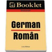 Dictionar German-Roman (Livia Wittner)