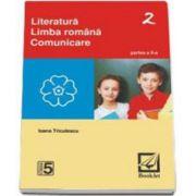 Literatura. Limba romana. Comunicare - clasa a 5-a - Semestrul II (Ioana Triculescu)