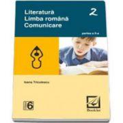 Literatura. Limba romana. Comunicare - clasa a 6-a - Semestrul II (Ioana Triculescu)