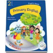 Curs de limba engleza Primary English. Pupils book: 2nd grade, Manualul elevului pentru clasa a II-a